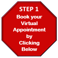 Step 1: Book your virtual appointment by clicking appropriate option below