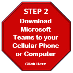 Step 2: Download Microsoft Teams to your Ceullar Phone or Computer by clicking here