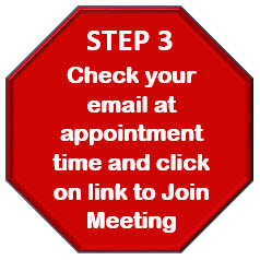 Step 3: Check your email at appointment time and click on the link to Join Meeting